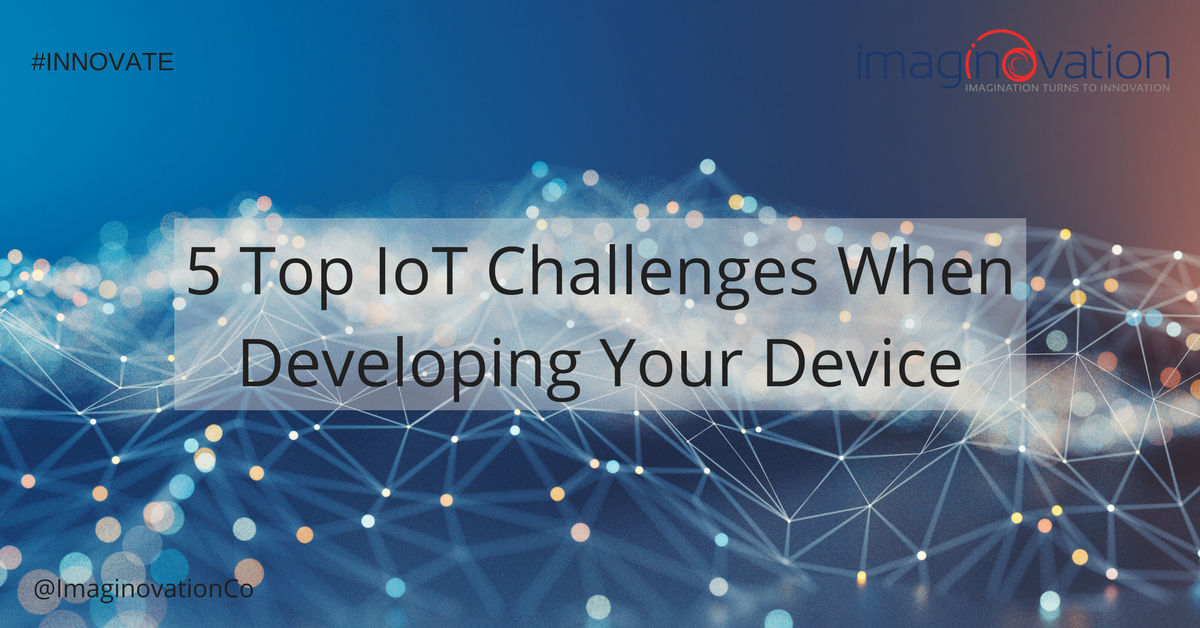 5-Top-IoT-Challenges-When-Developing-Your-Device.png