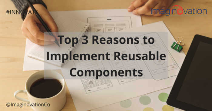 Importance of reusable components in software engineering & mobile applications