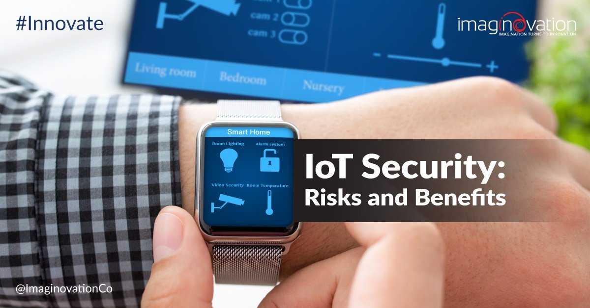 IoT Risk Management - Security issues and Benefits