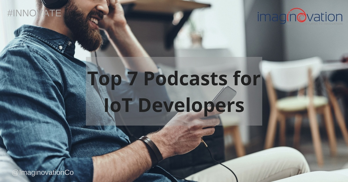 Top 7 Podcasts for IoT Developers