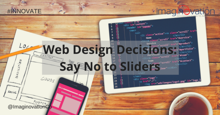 Web Design Decisions- Say No to Sliders