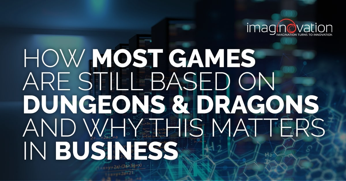 Dungeons and Dragons and its business applications