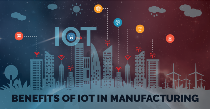 IoT in Manufacturing - Benefits